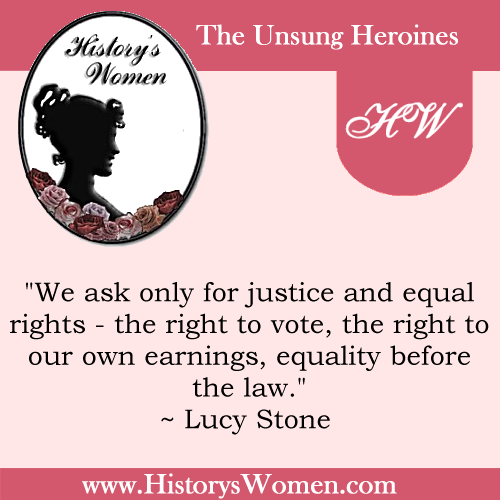 Quote by Lucy Stone from HistorysWomen.com
