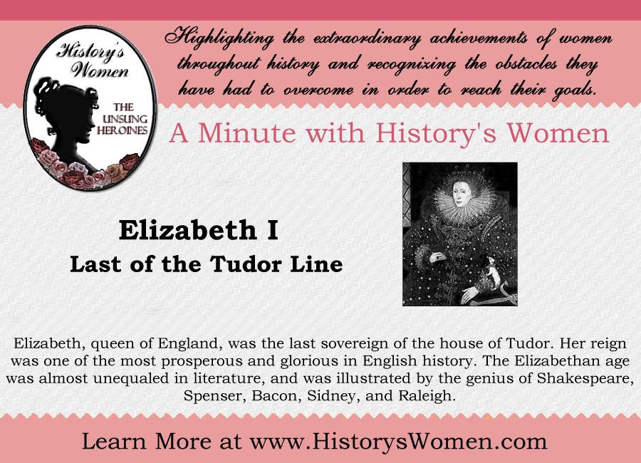 Women who Ruled: Queen Elizabeth I from HistorysWomen.com