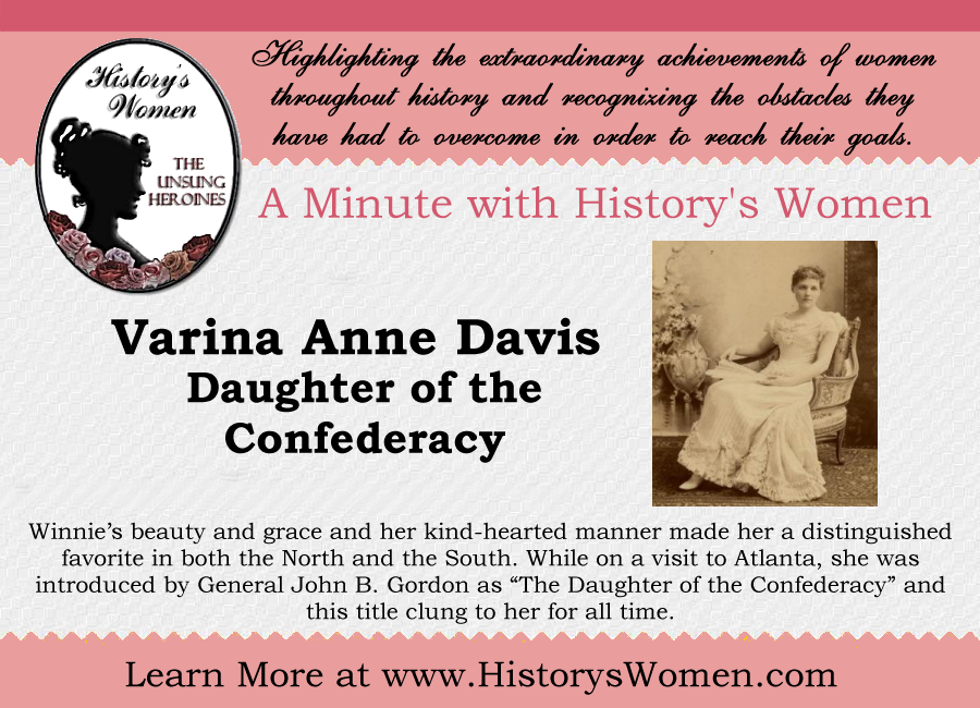 A minute with Varina Davis from HistorysWomen.com