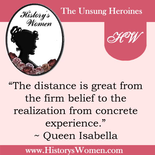 Quote by Queen Isabella