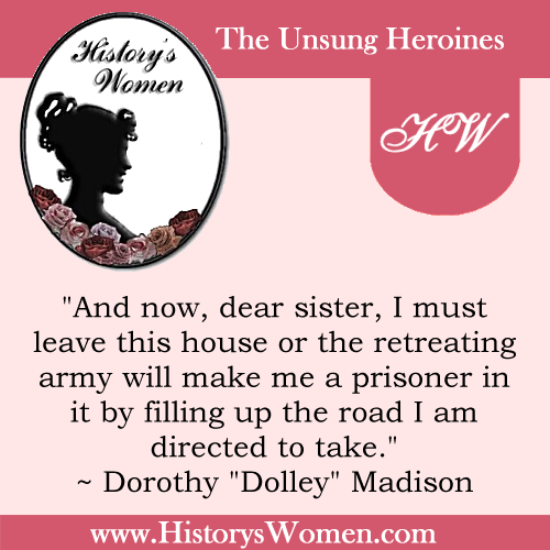 Quote by Dorothy Madison