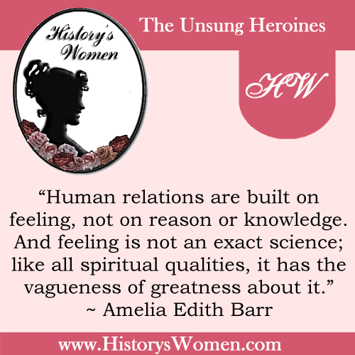 Quote by Amelia Edith Barr