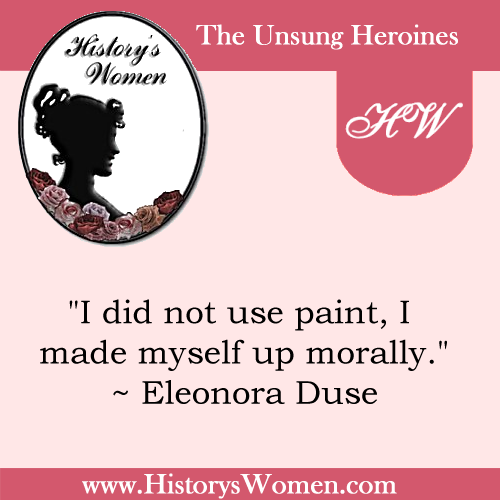 Quote by Eleonora Duse
