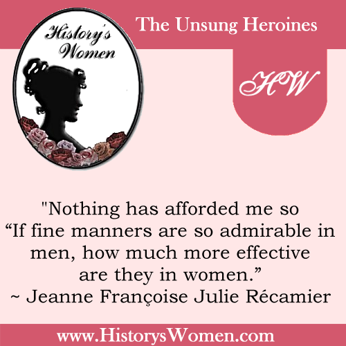 "Quote by Jeanne Françoise ""Juliette"" Récamier"