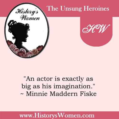 Quote by Minnie Maddern Fiske